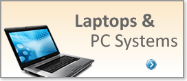 Laptops & PC Systems